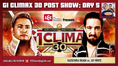 climax  post show day  kazuchika okada  jay