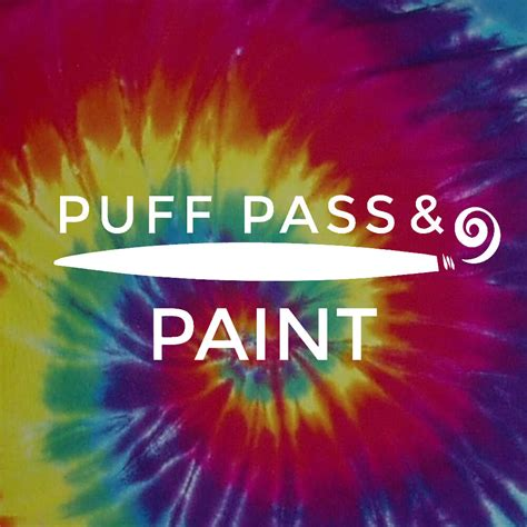 Puff Puff Pass by Puff Pass Paint And Marij