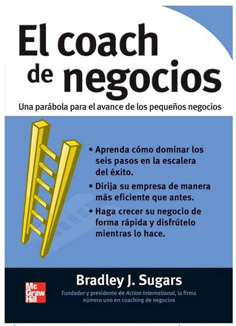 The Business Coach By Bradley J Sugar the world s catalog of ideas