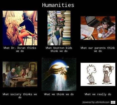 What I Do Meme - humanities what people think i do what i real