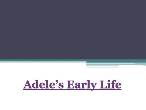 adele biography ppt adele through the years presentation