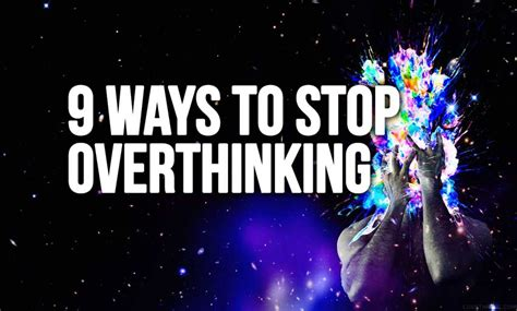 9 Ways To Get Through Days by 9 Ways To Stop Overthinking I Intelligence