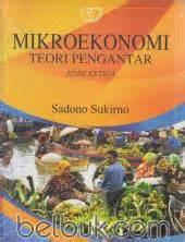 Makroekonomi Sadono Sukirno makroekonomi teori pengantar edisi 3 sadono sukirno belbuk