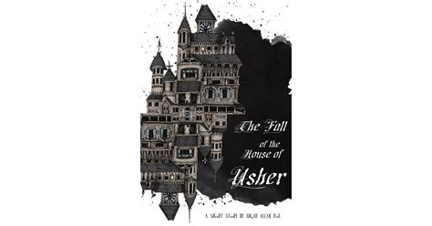 edgar allan poe house of usher the fall of the house of usher by edgar allan poe 24 books to read in under an hour