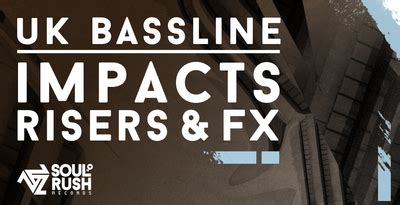 uk bassline fx garage impact sounds grime effects riser fx