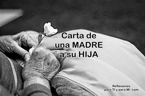 imagenes de reflexion de una madre a sus hijos reflexiones para ti y para m 205 carta de una madre