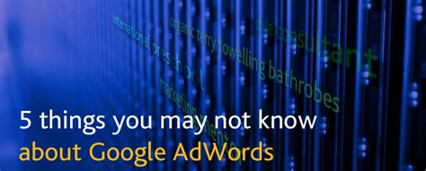 5 things you may not know about alexis sanchez daily 5 things you may not know about google adwords