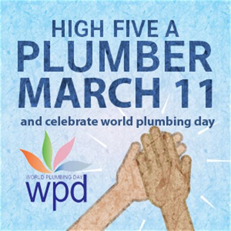 And Day Plumbing by World Plumbing Day March 11 At B G Bartle And Gibson