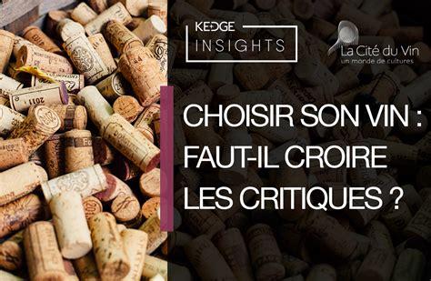 Kedge Wine Spirit Mba by Rendez Vous Kedge Insights Wine Spirits Retour Sur Le