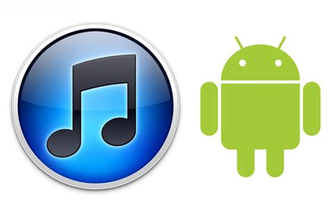 how to get itunes on android how to sync your itunes library to your android device