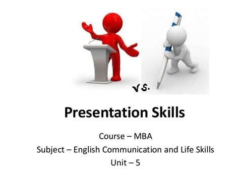 How Many Subject In Mba Course by Mba I Ecls U 5 Presentation Skills I