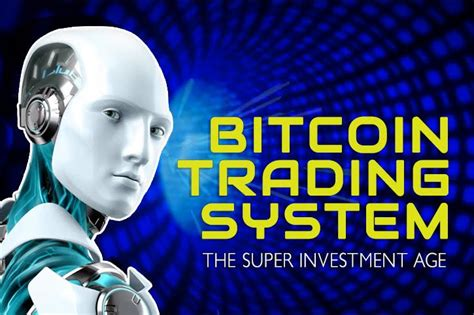 bitcoin trading bitcoin trading system era super investment bitcoinist net