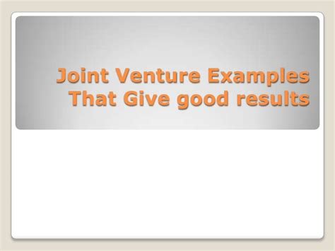 exle of joint venture joint venture exles that give results
