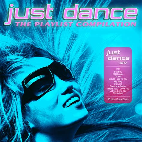 free download mp3 gac just dance just dance 2017 the playlist compilation 2016 dance