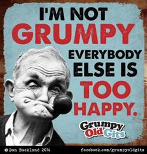 Grumpy Old Men Meme - re pin if your one of these like me quotes for the
