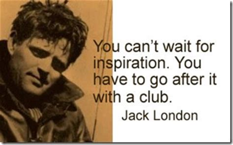 jack london tattoo quote jack london s quotes famous and not much sualci quotes