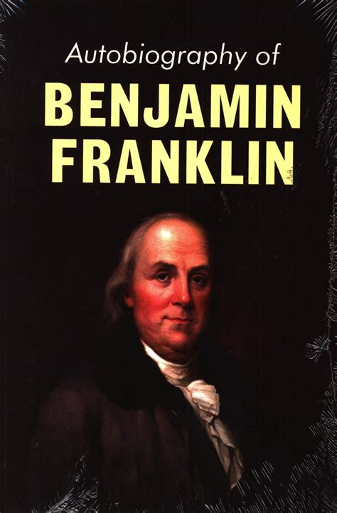 hardcore literature autobiography by benjamin franklin 6 books every entrepreneur should read
