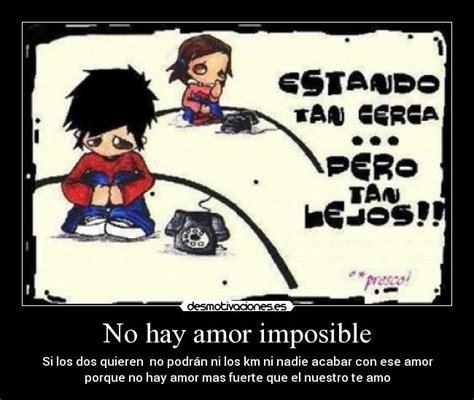 Imagenes De No Hay Amor Imposible | no hay amor imposible desmotivaciones