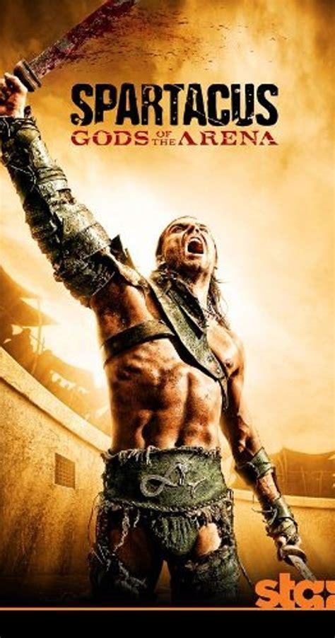 film gladiator spartacus spartacus gods of the arena tv mini series 2011 imdb