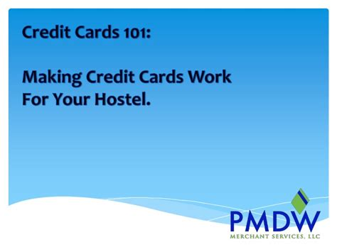 how to make credit cards work for you credit cards 101 credit cards work for your hostel