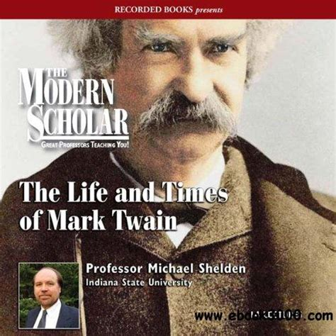 biography in english mp3 the life and times of mark twain eazydoc com free