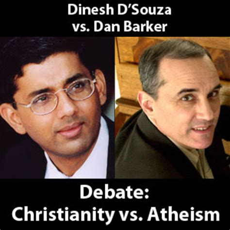 600 atheism vs theism debates what had happen was d souza vs barker christianity