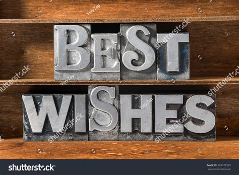 best wishes phrase best wishes phrase made from metallic letterpress type on