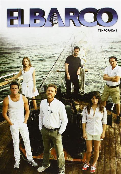 el pinoplas el barco 8434808285 descargar el barco temporada 1 2011 1 link mega 2016