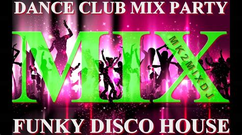house disco music megamix disco house dance music youtube
