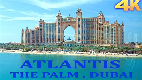 hotel atlantis atlantis hotel palm jumeirah dubai 4k youtube