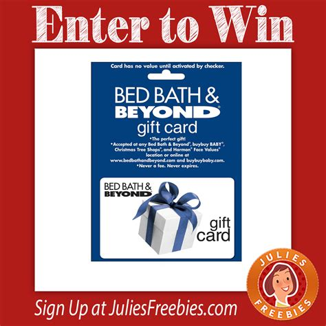 bed bath and beyond gift cards win a 75 bed bath and beyond gift card julie s freebies