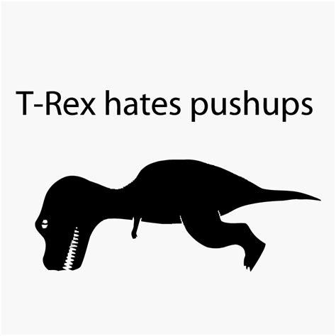 Kaos T Rex Push Up t rex hates pushups logo graphic t shirt supergraphictees