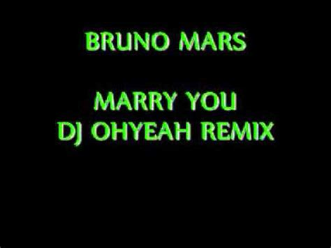 download mp3 bruno mars marry you remix dj ohyeah bruno mars marry you remix 2011 wmv youtube