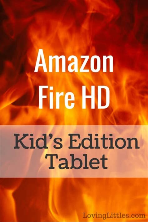 Or Kid Edition Hd Edition Tablet Deal Loving Littles