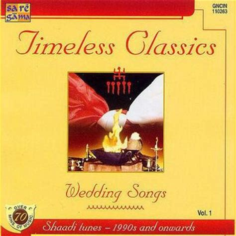 Alka Yagnik Wedding Song List by Timeless Classics Wedding Songs Listen To Timeless