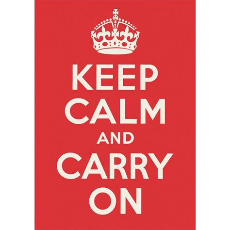 Keep Calm Poster quot keep calm and carry on quot poster