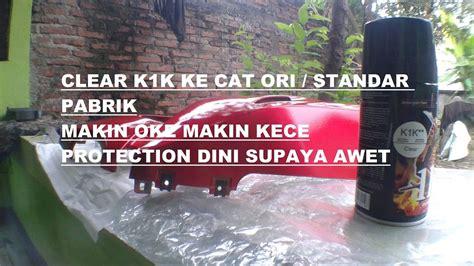 Samurai Paint Clear K1k Cat Semprot clear k1k samurai paint di aplikasikan ke cat ori standar sebagai protection hasilnya oke
