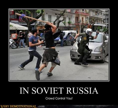 In Soviet Russia Meme - in soviet russia russia memes and humor