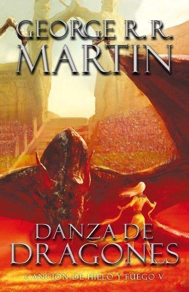 leer en linea danza de dragones libro gratis danza de dragones martin george r r sigmarlibros libros libros danza de dragones y