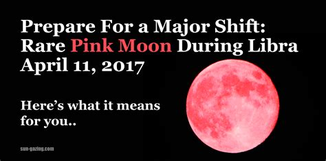 pink moon april 2017 rare pink moon during libra prepare for a huge energy