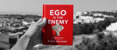 ego is the enemy ego is the enemy book summary road delta