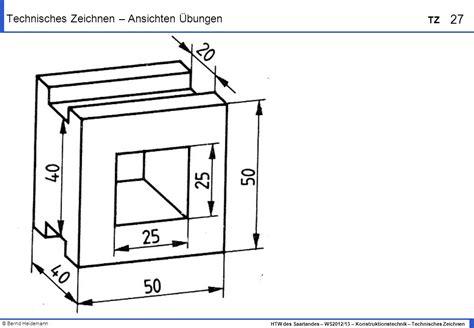 Technische Zeichnung Ansichten by 3 1 Technisches Zeichnen Ansichten Schnittdarstellung