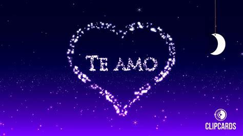 imagenes feliz noche amorcito tarjeta animada con mensaje de amor te amo youtube