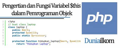 tutorial php dan jquery tutorial belajar oop php pengertian dan fungsi variabel