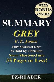 50 shades of grey summary summary images frompo summary grey fifty shades of grey as told by