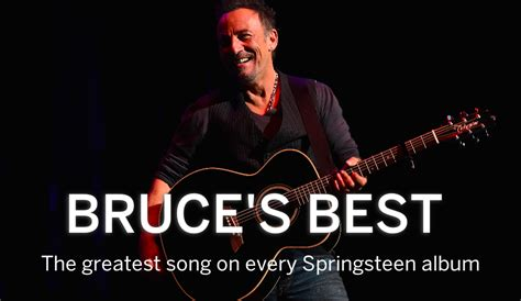 best springsteen album the best song on each of bruce springsteen s 18 albums