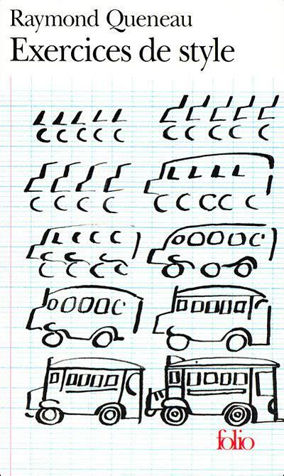 exercices de style de raymond queneau mots ce cadavre est exquis cowblog