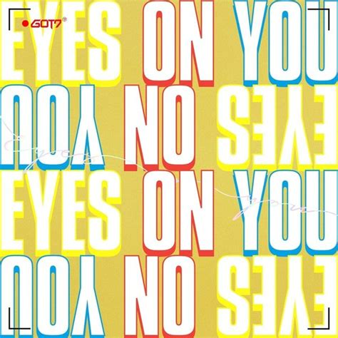 download mp3 got7 if you do free mini album got7 eyes on you mp3 kpop music