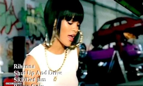 Rihanna Shut Up And Drive by Shut Up And Drive Rihanna Image 9521678 Fanpop