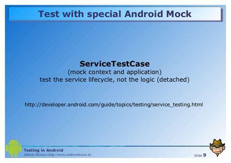android testing testing in android automatici di integrazione tdd e scenari avanza